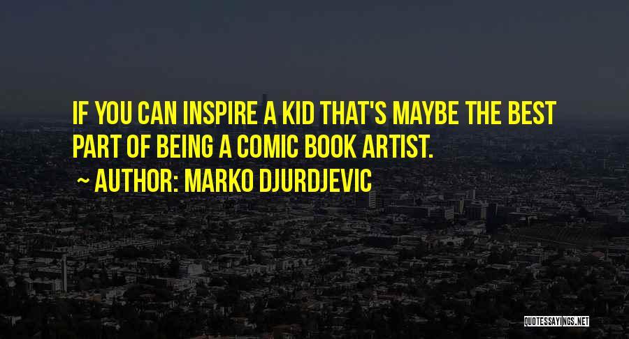 Marko Djurdjevic Quotes 798901