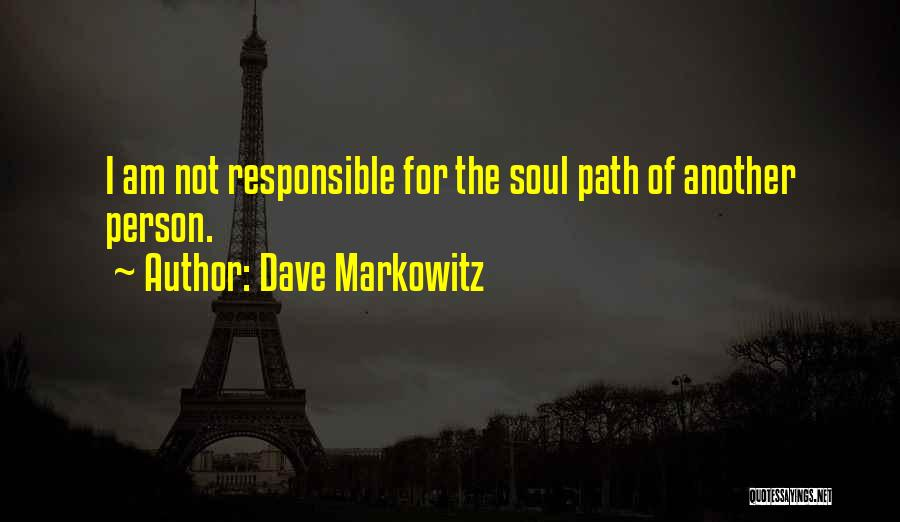 Markowitz Quotes By Dave Markowitz