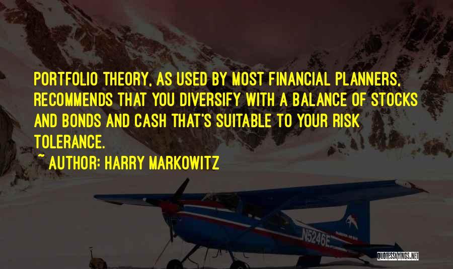 Markowitz Quotes By Harry Markowitz
