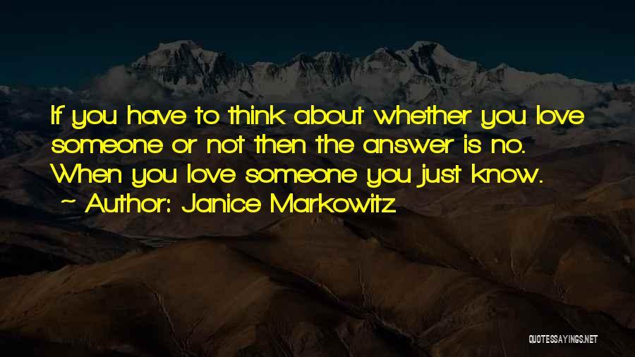 Markowitz Quotes By Janice Markowitz