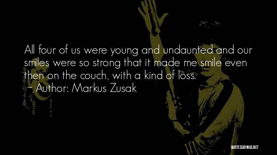 Markus Zusak Quotes 1051146