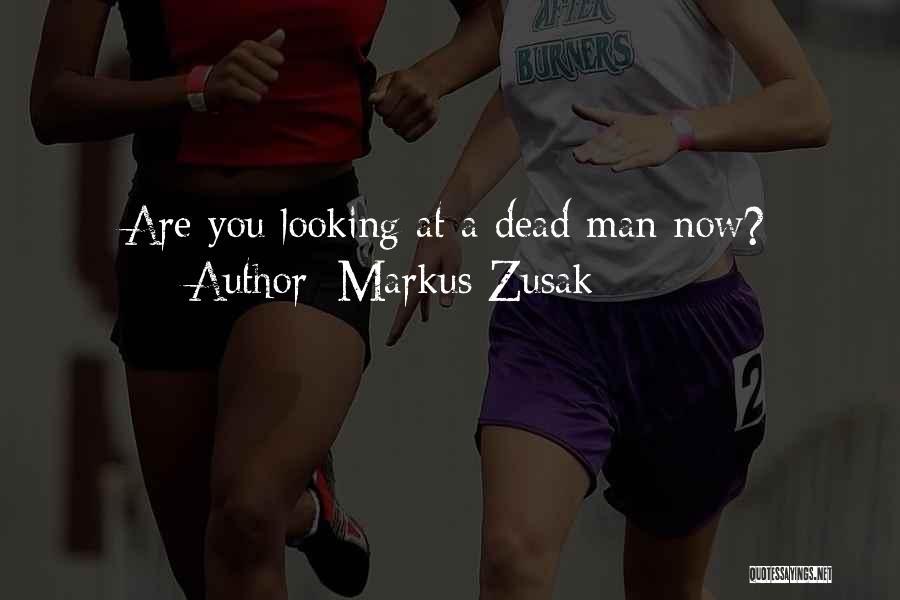 Markus Zusak Quotes 1071246