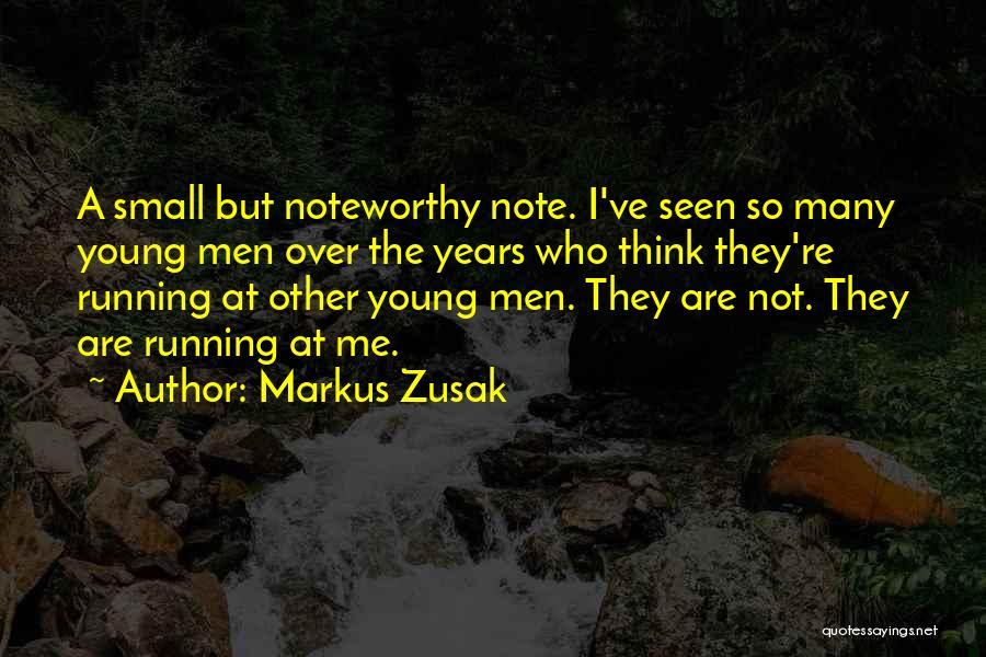 Markus Zusak Quotes 1225513
