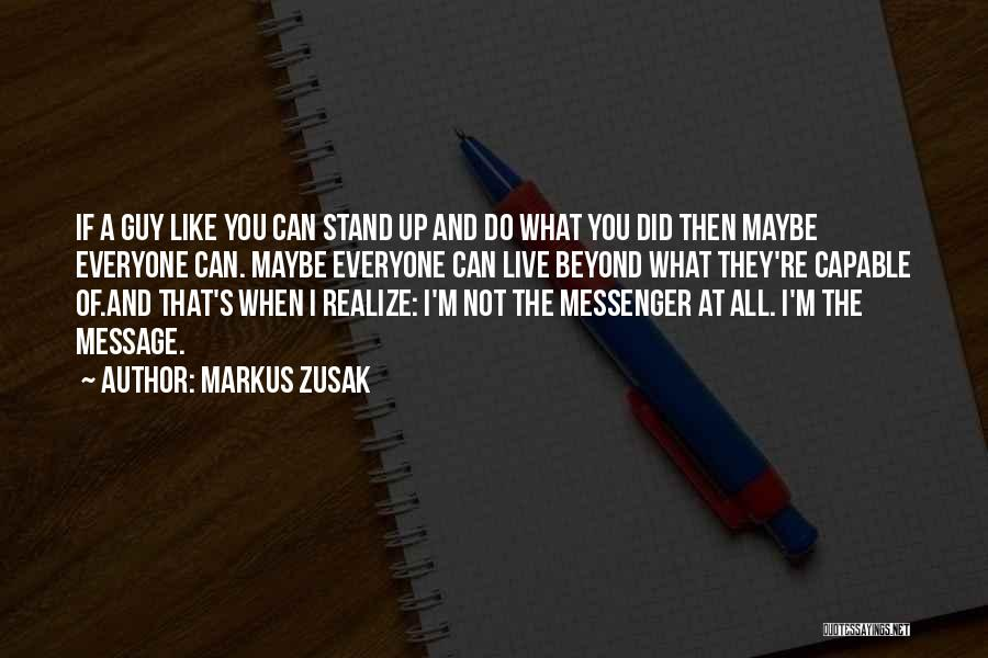 Markus Zusak Quotes 1330570