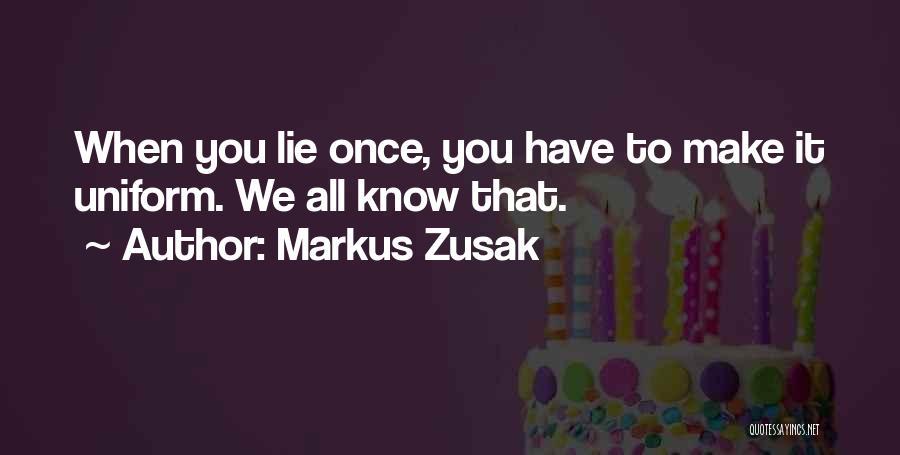 Markus Zusak Quotes 1351802