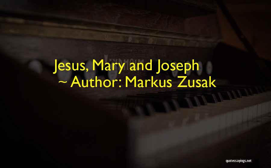 Markus Zusak Quotes 1489971