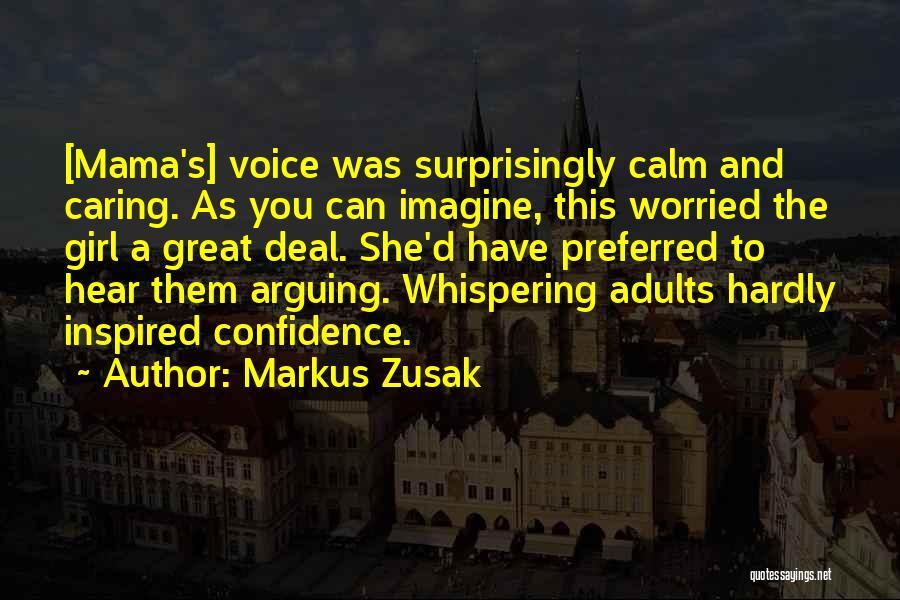 Markus Zusak Quotes 1530881