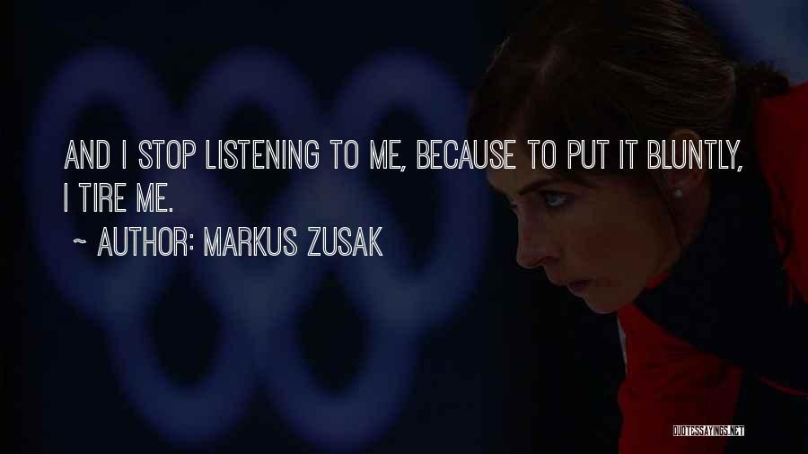 Markus Zusak Quotes 1611762
