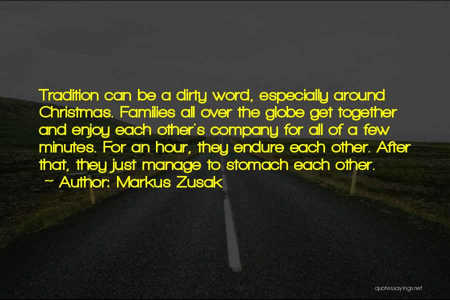 Markus Zusak Quotes 1647279