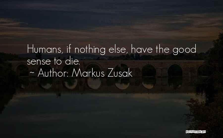 Markus Zusak Quotes 1710936