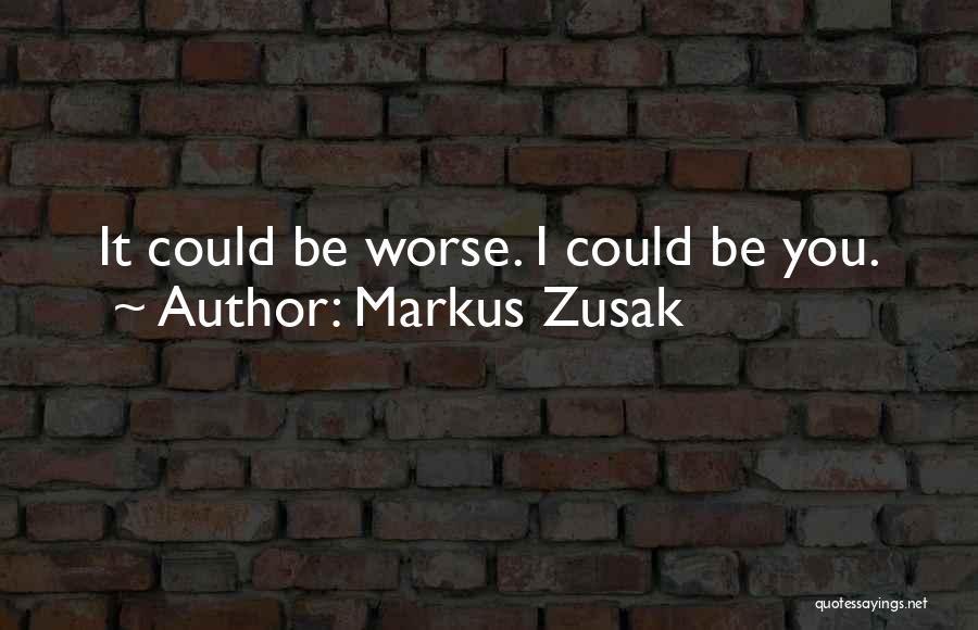 Markus Zusak Quotes 1757428