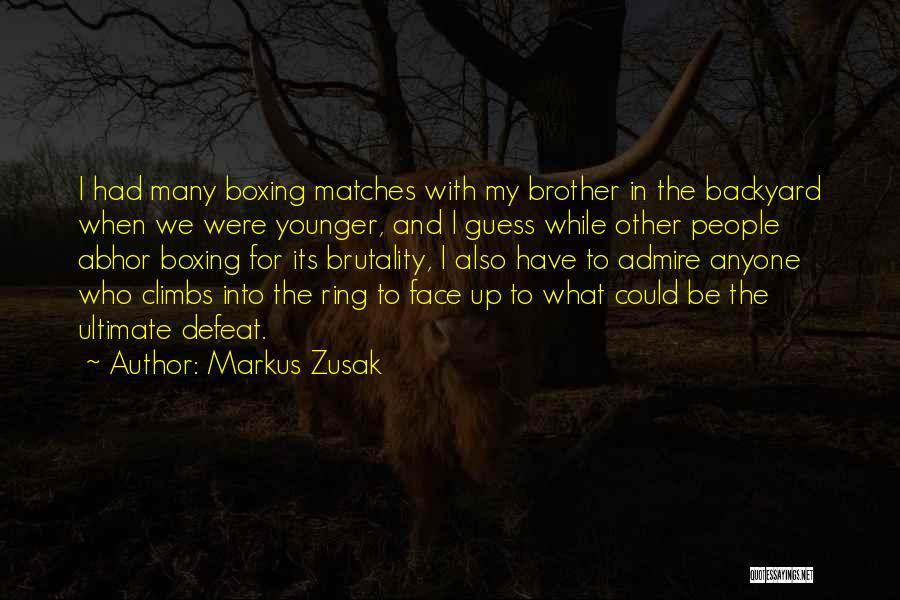 Markus Zusak Quotes 1818881