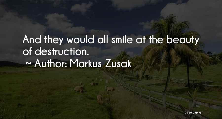 Markus Zusak Quotes 1836156