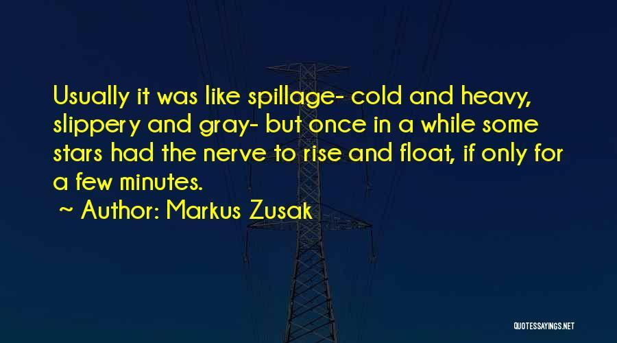 Markus Zusak Quotes 1942463