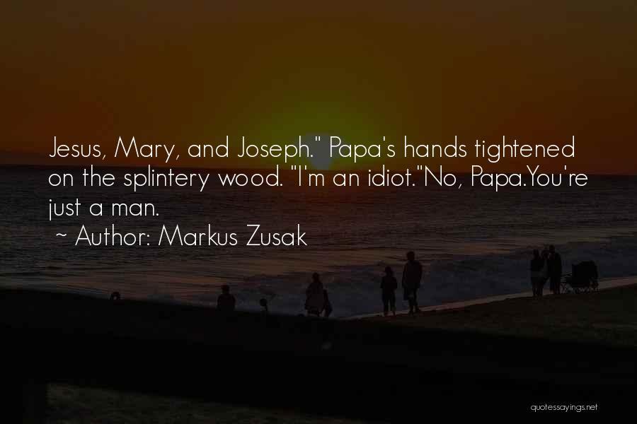 Markus Zusak Quotes 2032240