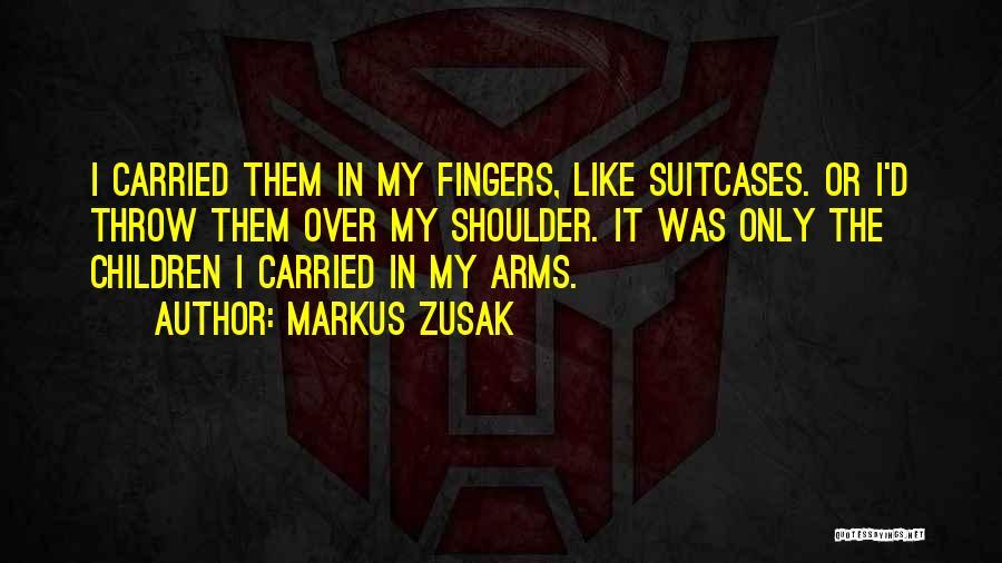 Markus Zusak Quotes 2066453