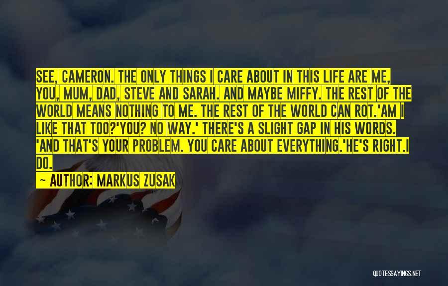 Markus Zusak Quotes 227413