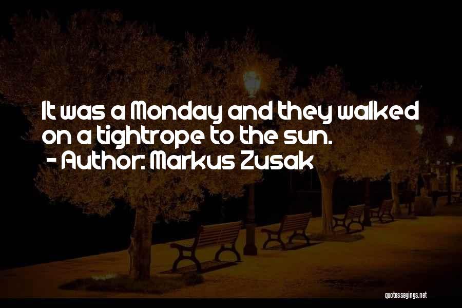 Markus Zusak Quotes 251814