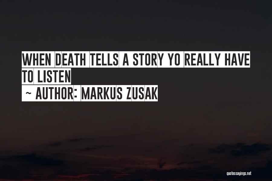 Markus Zusak Quotes 274682