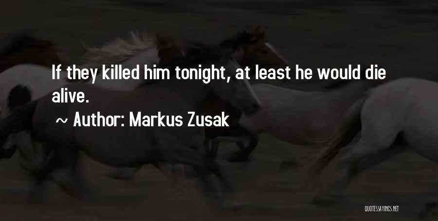 Markus Zusak Quotes 696192
