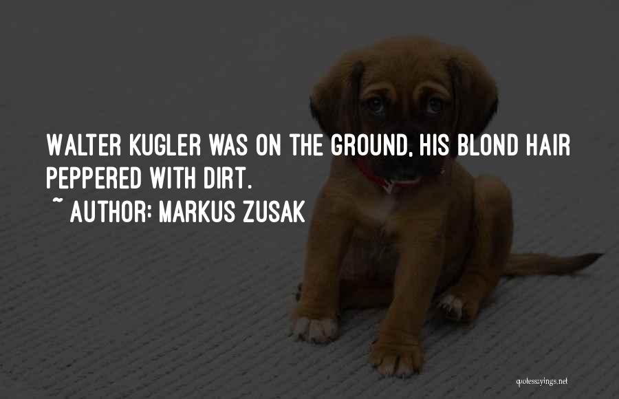 Markus Zusak Quotes 840406