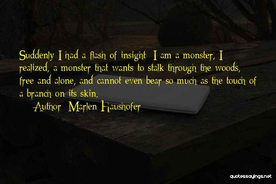 Marlen Haushofer Quotes 163655