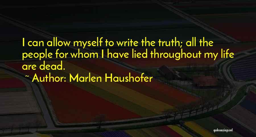 Marlen Haushofer Quotes 1637523
