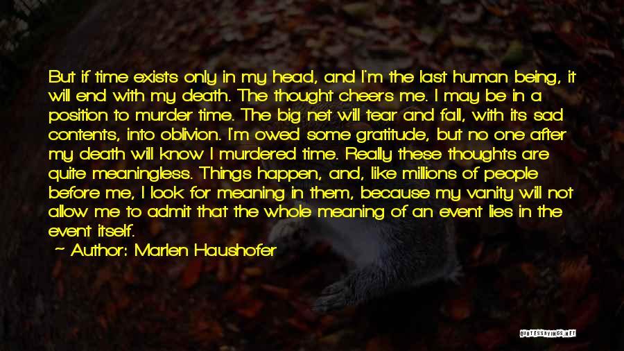 Marlen Haushofer Quotes 2162511