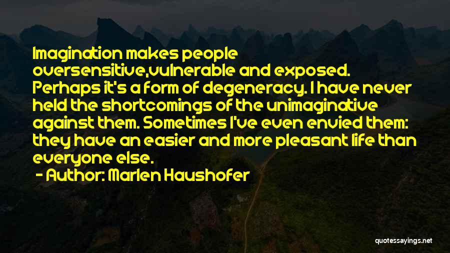 Marlen Haushofer Quotes 458549