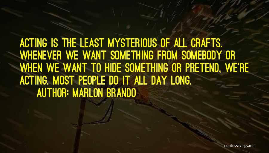 Marlon Brando Quotes 1693392