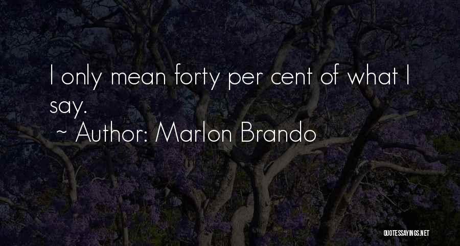 Marlon Brando Quotes 1741683