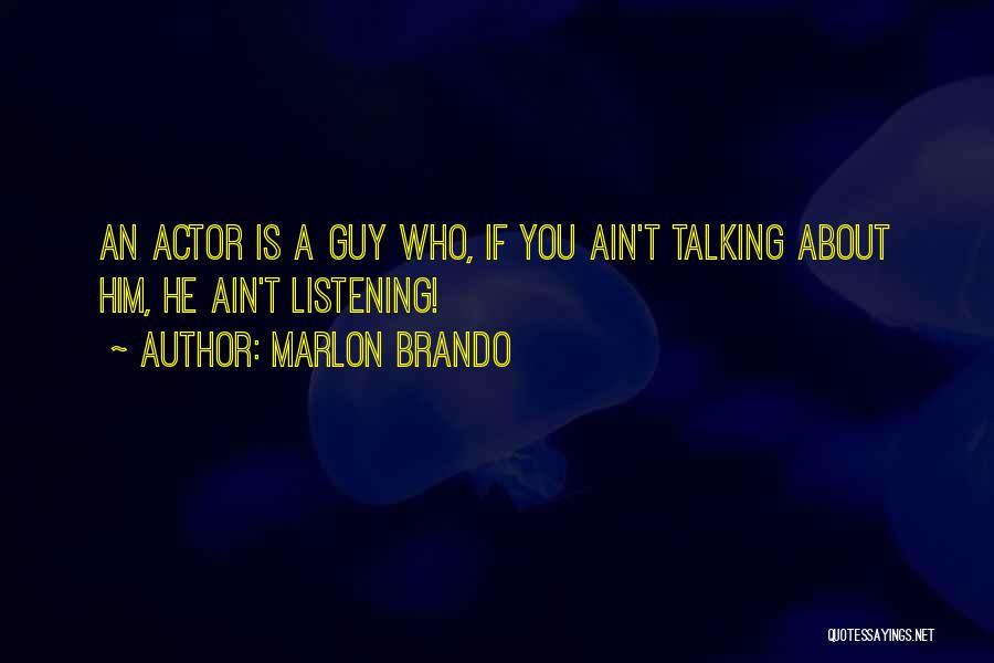 Marlon Brando Quotes 2193362
