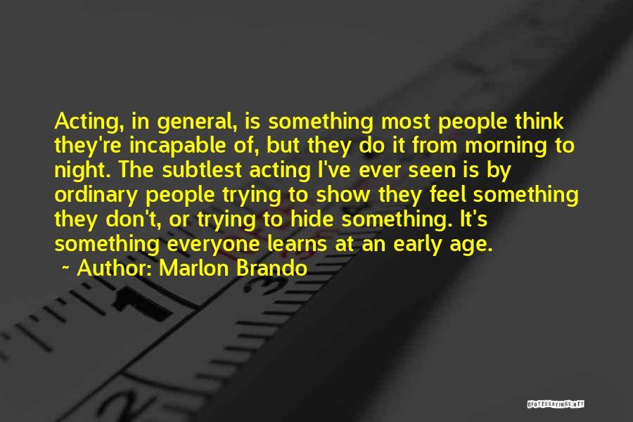 Marlon Brando Quotes 289234