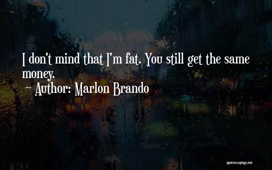 Marlon Brando Quotes 459921