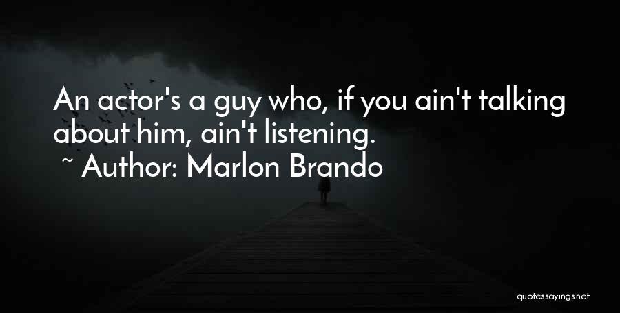 Marlon Brando Quotes 823733