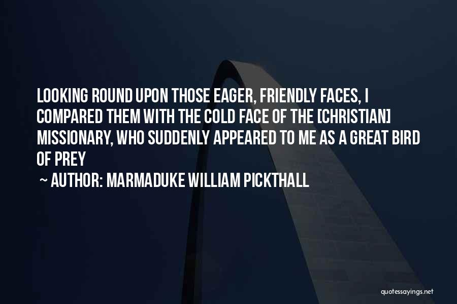 Marmaduke William Pickthall Quotes 2020316