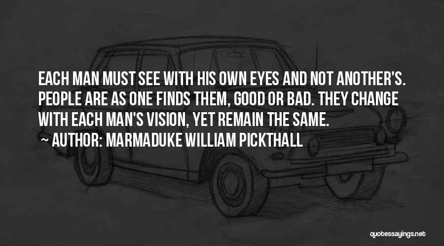 Marmaduke William Pickthall Quotes 2172514