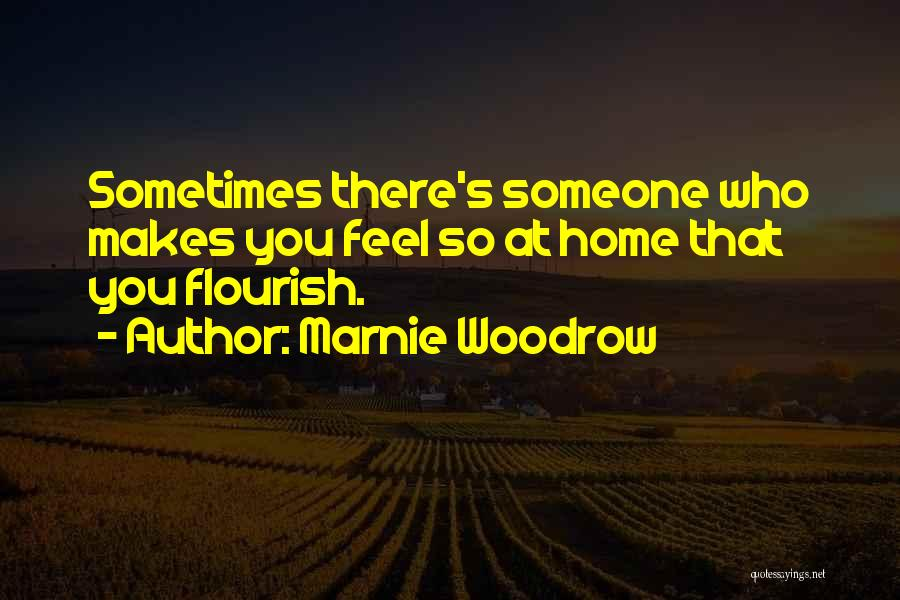 Marnie Woodrow Quotes 590462