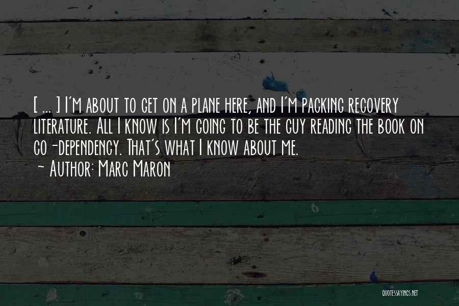 Maron Quotes By Marc Maron