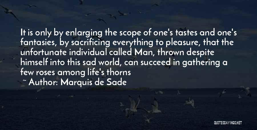 Marquis De Sade Quotes 1249111
