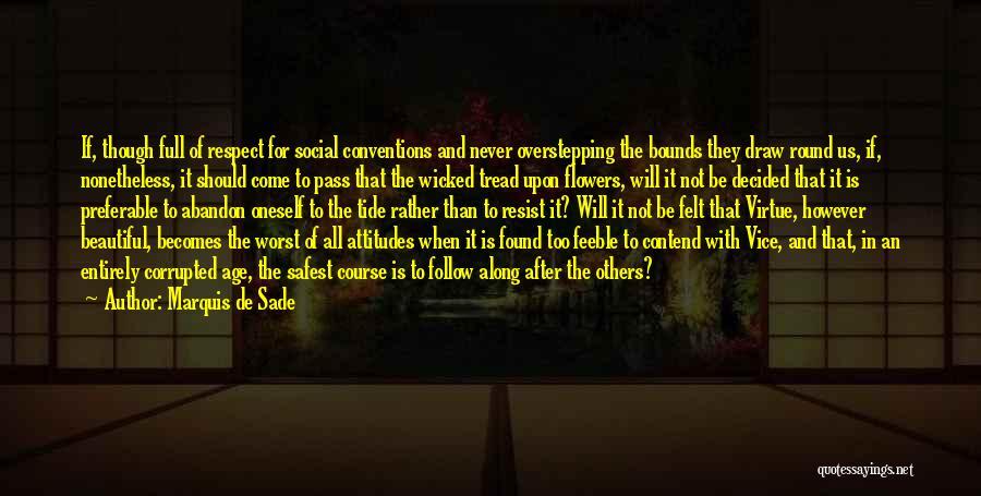 Marquis De Sade Quotes 1584494