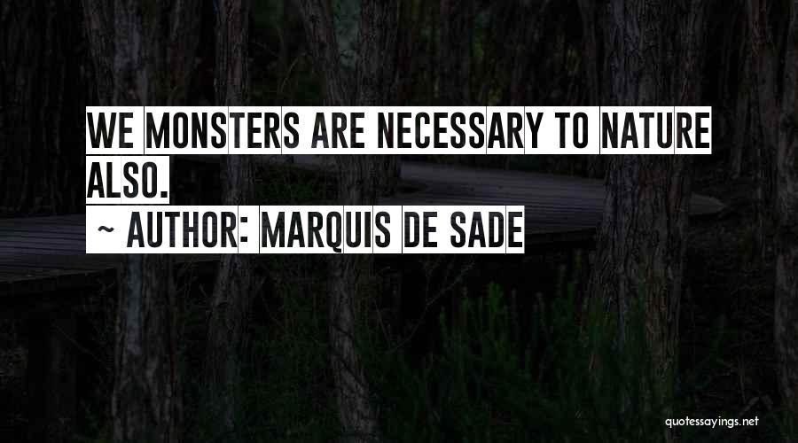 Marquis De Sade Quotes 1799791
