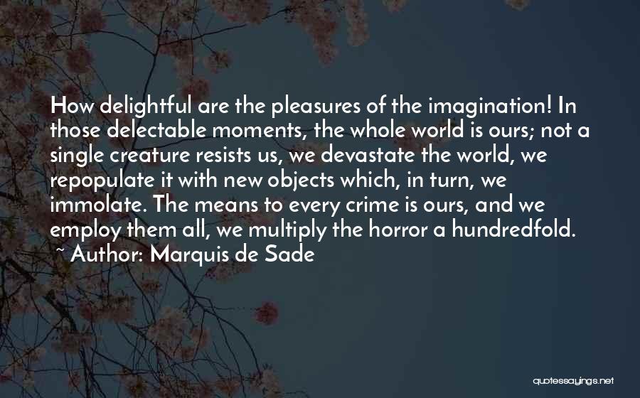 Marquis De Sade Quotes 1825555
