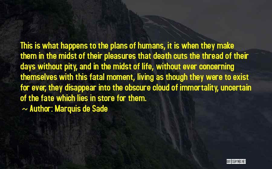Marquis De Sade Quotes 1972266