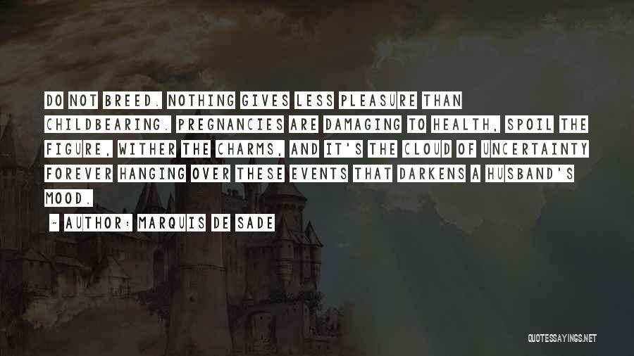Marquis De Sade Quotes 2043691