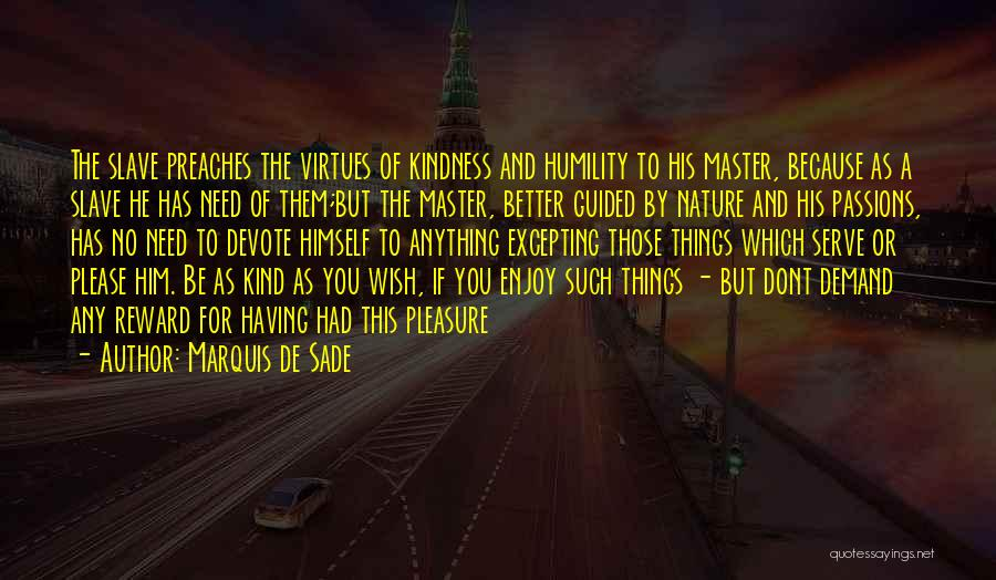 Marquis De Sade Quotes 392888