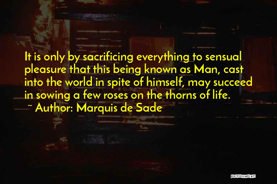 Marquis De Sade Quotes 780254