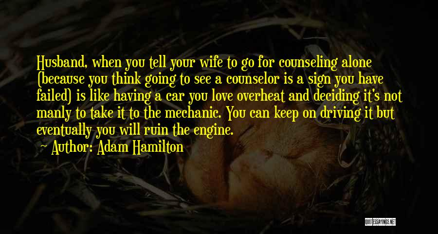 Marriage Counseling Quotes By Adam Hamilton
