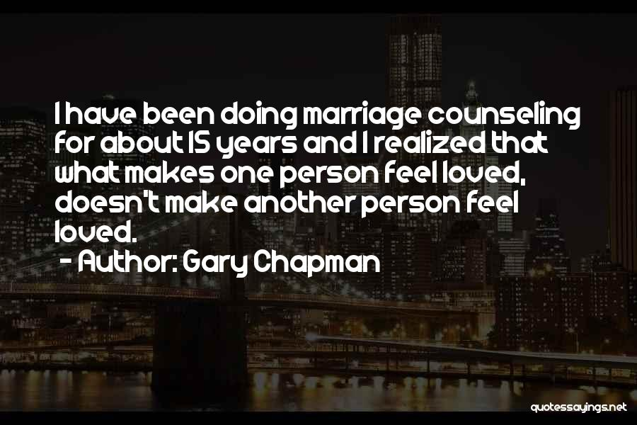 Marriage Counseling Quotes By Gary Chapman