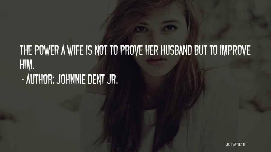 Marriage Counseling Quotes By Johnnie Dent Jr.